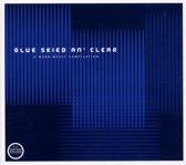 Blue Skied An' Clear