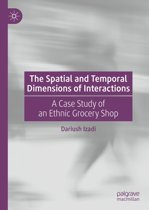 The Spatial and Temporal Dimensions of Interactions