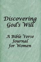Discovering God's Will: Blank Line Bible Verse Journal for Women to Write Their Personal Goals