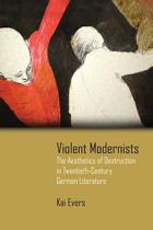 Violent Modernists