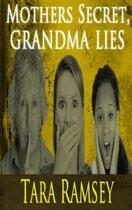 Mothers Secret, Grandma Lies