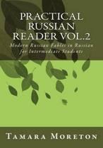 Practical Russian Reader Vol.2