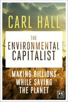 The Environmental Capitalists: Making billions by saving the planet