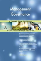 Management Governance A Complete Guide - 2019 Edition