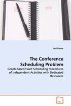 The Conference Scheduling Problem