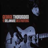 George Thorogood And The Delaware D