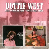 Here Comes My../Dottie We