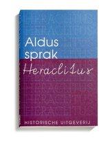 Historische Paperbacks 7 - Aldus sprak Heraclitus