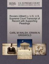 Roviaro (Albert) V. U.S. U.S. Supreme Court Transcript of Record with Supporting Pleadings