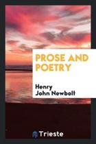 Prose and Poetry from the Works of Henry Newbolt