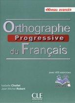 Orthographe progressive du français - niveau avancé livre + CD audio