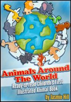 Animals around the world: Ready-to-Read Children's First Illustrated Animal Book