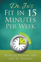 Dr. Jo's Fit in 15 Minutes Per Week