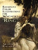 Boek cover Rackhams Color Illustrations for Wagners Ring van Arthur Rackham