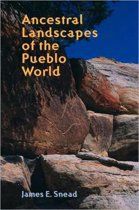 Ancestral Landscapes of the Pueblo World