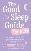 The Good Sleep Guide for Kids
