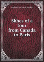 Skhes of a Tour from Canada to Paris
