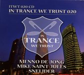 In Trance We Trust 020 - Mixed By M
