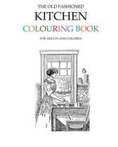 The Old Fashioned Kitchen Colouring Book