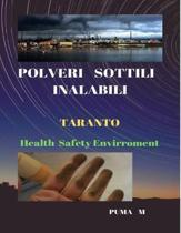 POLVERI SOTTILI INALABILI Salute Sicurezza Ambiente