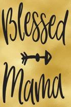 Blessed Mama: 52-Week Meal Planning Organizer with Weekly Grocery Shopping List and Recipe Book 6'' x 9'' 110 pages