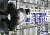 Emotional Architecture 4