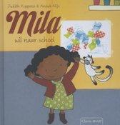 Mila - Mila wil naar school