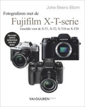 Focus op fotografie - Werken met de Fuji X-T serie
