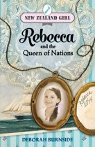 New Zealand Girl: Rebecca and the Queen of Nation