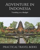 Adventure in Indonesia