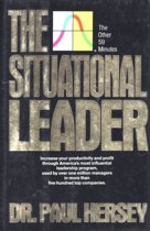 The Situational Leader: The Other Fifty-Nine Minutes