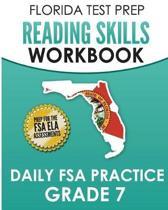 Florida Test Prep Reading Skills Workbook Daily FSA Practice Grade 7
