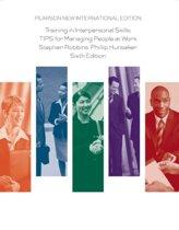 Training in Interpersonal Skills: Pearson  International Edition