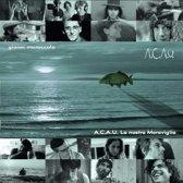 A.C.A.U. - La Nostra