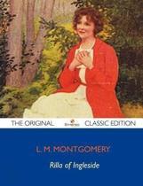 Rilla Of Ingleside - The Original Classic Edition