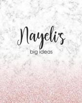 Nayeli's Big Ideas: Personalized Notebook - 8x10 Lined Women's Journal