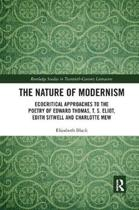 The Nature of Modernism