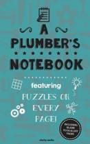 A Plumber's Notebook