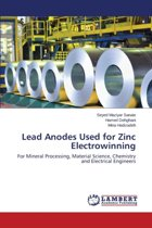 Lead Anodes Used for Zinc Electrowinning