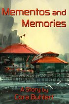 Mementos and Memories