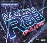 Massive R&B: VIP Club Mix