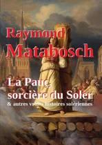 La Pauc, Sorciere Du Soler & Autres Vraies Histoires Soleriennes.