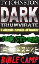 Dark Triumvirate: 3 Complete Horror Novels