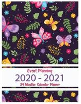 Event Planning 2020 - 2021 Monthly Planner: Butterfly Flower Bouquet Book, 8.5'' x 11'' 24 Month 2020-2021 Calendar Planner, Monthly Calendar Schedule O