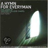 Th Choir Of Seaford College Chapel - A Hymn For Everyman