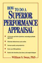 How to Do a Superior Performance Appraisal