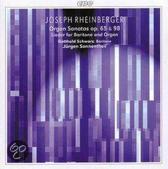Joseph Rheinberger: Organ Sonatas & Songs