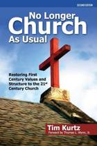No Longer Church as Usual Second Edition