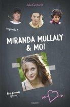 Miranda Mullaly et moi