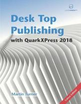 Desk Top Publishing with QuarkXPress 2018
